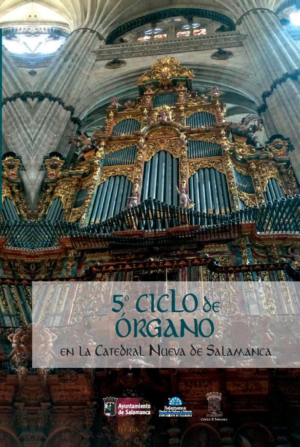 quinto Ciclo de Órgano en la Catedral Nueva de Salamanca