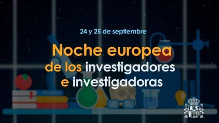 Noche Europea de los Investigadores y las Investigadoras