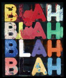 Mel Bochner, Blah blah blah, 2011. Huile sur velours noir. Galerie Two Palms, New York © Courtesy de l'artiste et Two Palms, NY