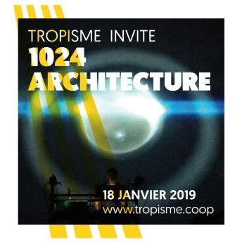 Tropisme invite 1024 Architecture.