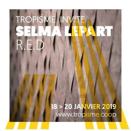 Tropisme invite Selma Lepart