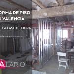 Reforma de Piso en Valencia | Fase de Obra