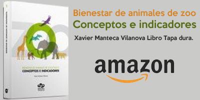 Bienestar de animales de zoológico: Conceptos e indicadores Tapa dura – 20 abr 2015 de Xavier Manteca Vilanova