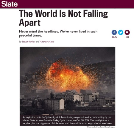The world is not falling apart - Slate
