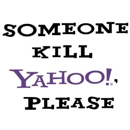 Kill Yahoo