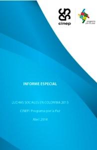 informe especial CINEP protestas 2013