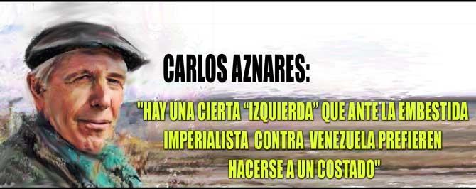 Sant Roz entrevista a CARLOS AZNÁRES, Director del periódico Resumen Latinoamericano,... sobre el tema