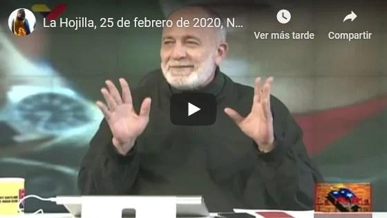 La Hojilla, 25 de febrero de 2020, Nuevas Tribus y otros temas (+Video)