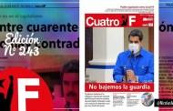 Edición N° 243 del periódico Cuatro F resalta batalla heroica del pueblo contra la pandemia de la Covid-19 y las agresiones imperiales (+Tuit y Descarga)
