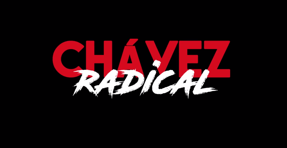 Chavez Radical