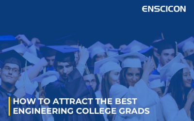 How to Attract The Best Engineering College Grads