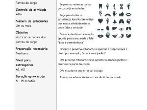 Esse jogo pratica as partes do corpo humano e não requer preparação. Dinâmico e divertido, traz esse vocabulário em aulas de português para estrangeiros.