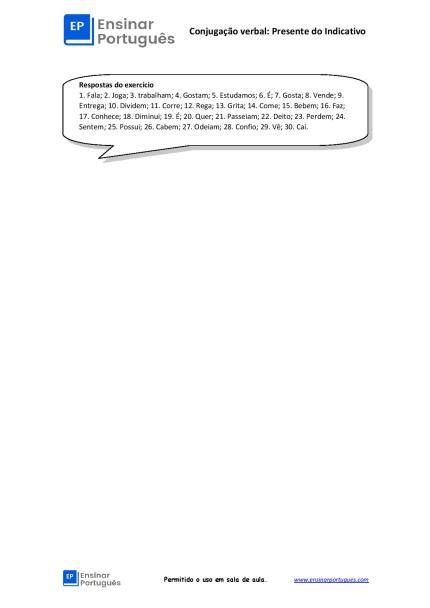 Essa folha de exercícios é ideal para complementar a aula e praticar o Presente do Indicativo. São 30 frases incluindo verbos regulares e irregulares.