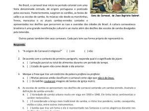 Essa atividade de interpretação de texto traz uma breve história do Carnaval no Brasil para estudantes estrangeiros, focando também em vocabulário.