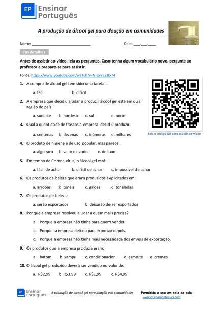 Material de apoio de vídeo para aulas de português para estrangeiros sobre a produção de álcool gel para doação em comunidades. Feito pra diferentes níveis.