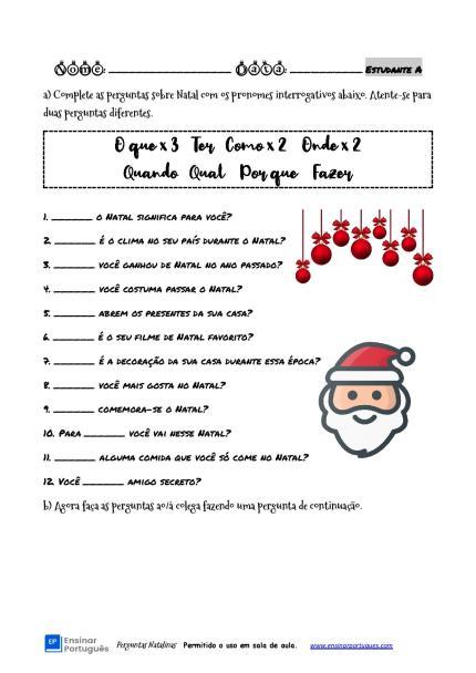 Através de uma entrevista e conversa sobre o Natal os estudantes focam no uso dos pronomes interrogativos, ideal para complementar suas aulas!