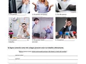 Nessa atividade focada no português para negócios os estudantes estudam e praticam adjetivos básicos descrevendo colegas e suas habilidades.