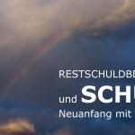 Schufa Restschuldbefreiung