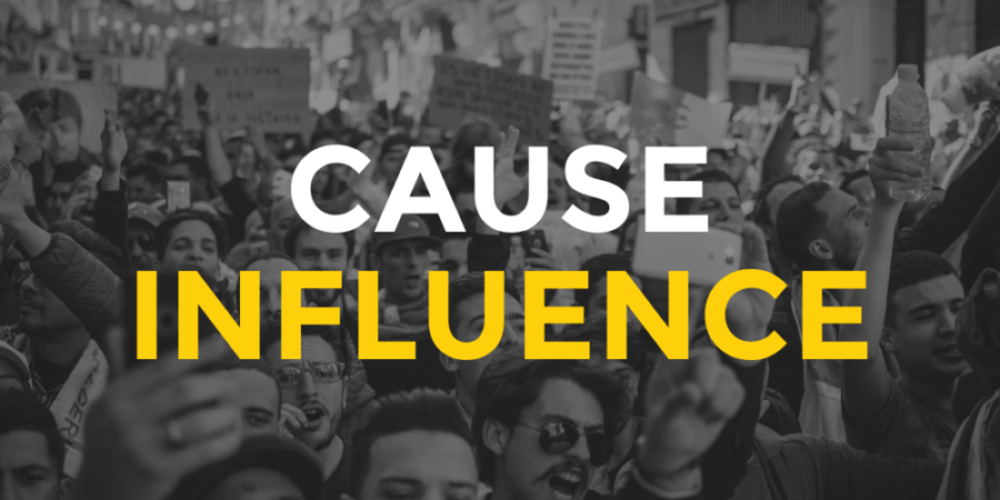CAUSE INFLUENCE - using influence for social good