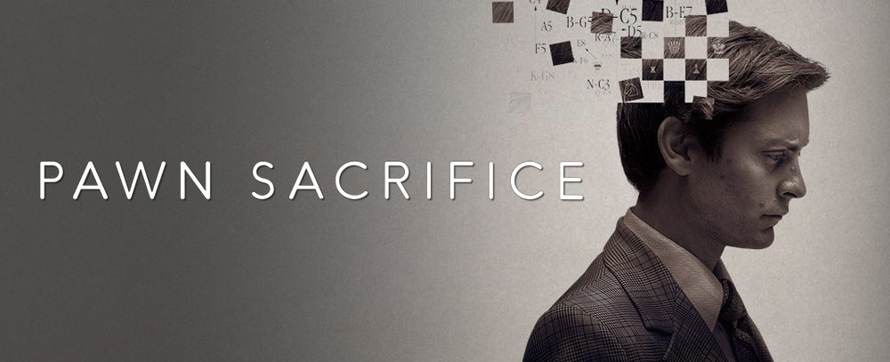Movie poster of Pawn Sacrifice featuring Tobey Maguire