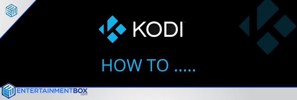 EntertainmentBox KODI display and calibration settings help guide.