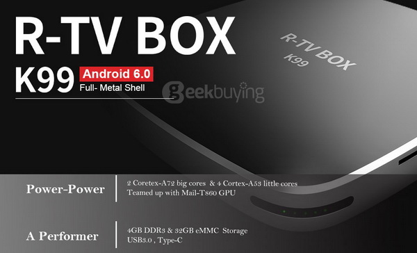 Latest K99 R-TV Box Firmware Download Android Marshmallow 6.0.1