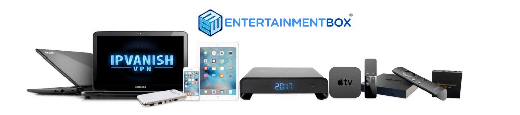IPVanish For Android TV boxes