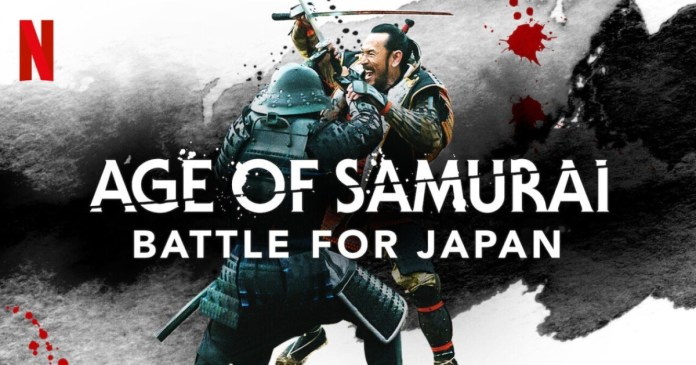 The Age of Samurai: the new Neflix series with history and (lots of) action!
