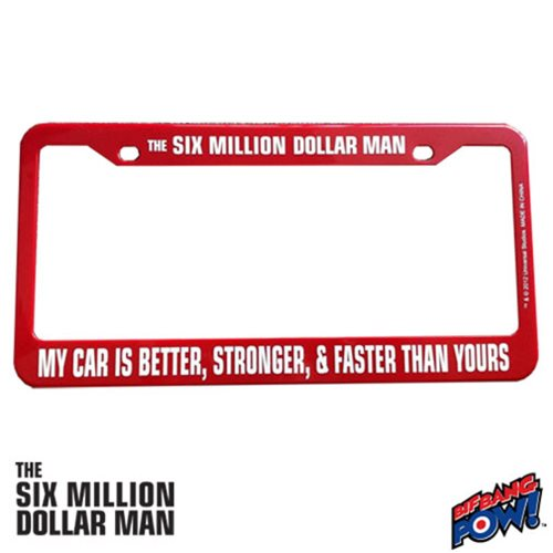 Six Million Dollar Man License Plate Frame