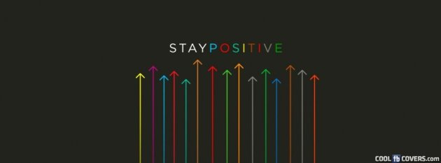 stay positive cool fb profile cover