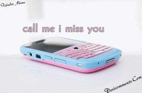 call me i miss you