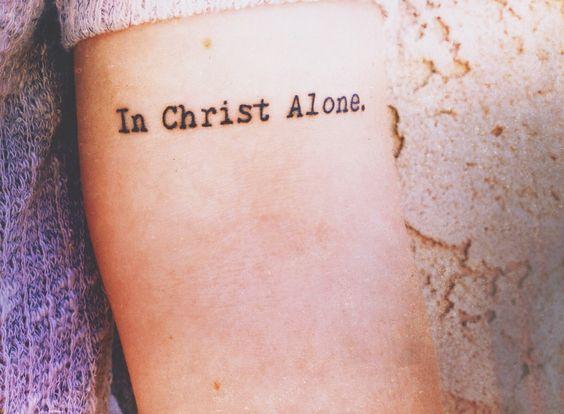 in christ alone tattoo