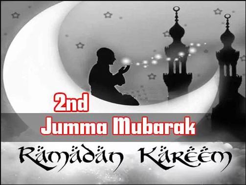 2nd Juma Mubarak Ramadan Kareem