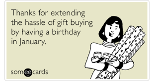 sarcastic funny january birthday meme