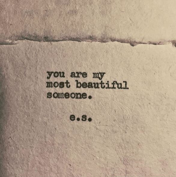you are my most beautiful someone quote to make her smile