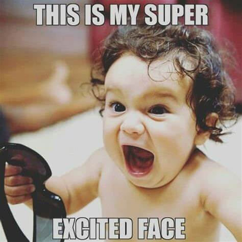 cute funny super excited face meme image