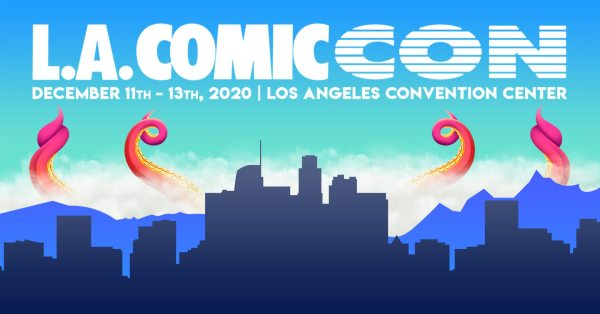 L.A. Comic-Con Announces Limited Passes Now On Sale | Entertainment Rocks