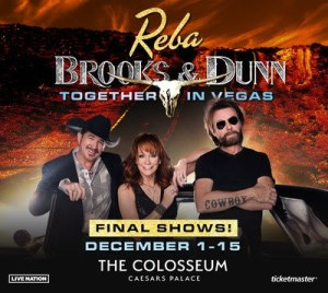 """REBA, BROOKS & DUNN ANNOUNCE FINAL SHOW DATES FOR """"TOGETHER IN VEGAS"""" AT THE COLOSSEUM AT CAESARS PALACE DECEMBER 1 – 15, 2021"""