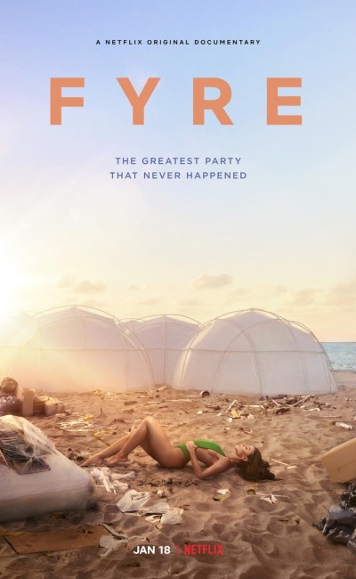 FYRE hollywood movie trailer 2019