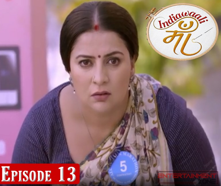 India Wali Maa Episode 13