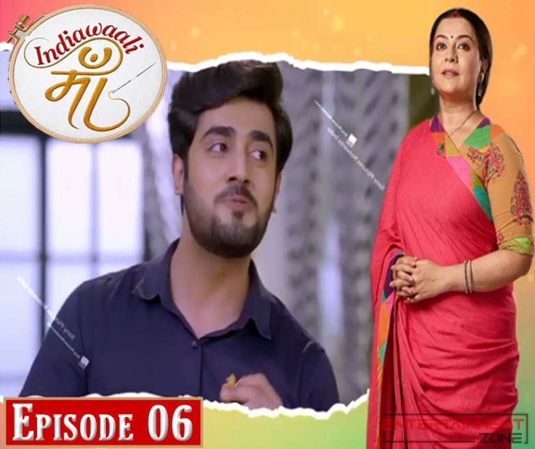 India Wali Maa Episode 6