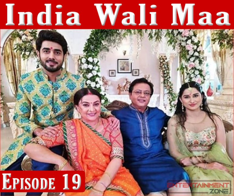 India Wali Maa Episode 19