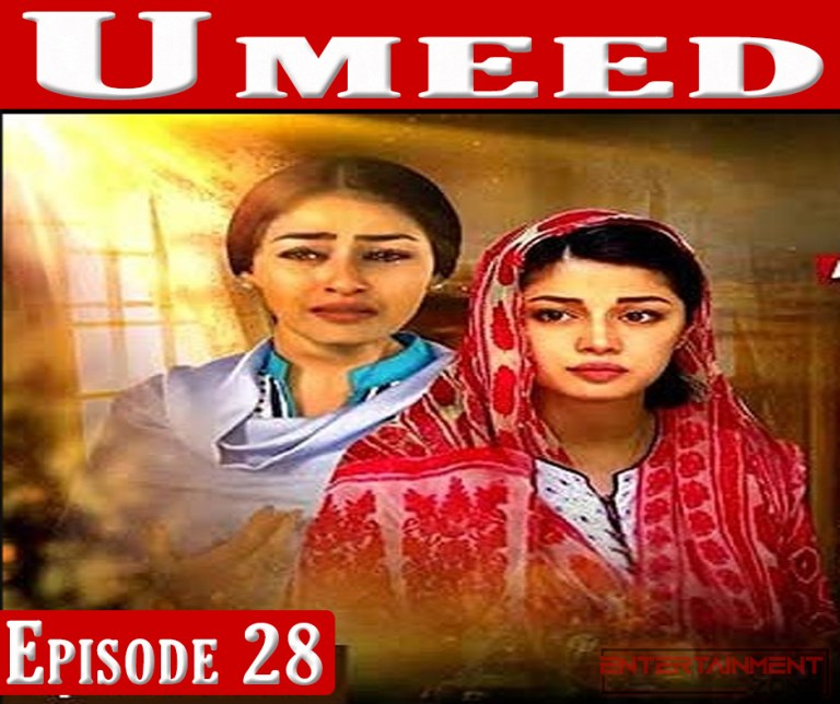 Umeed Episode 28