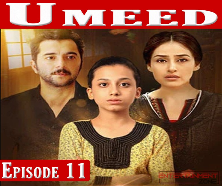Umeed Episode 11