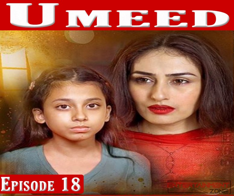Umeed Episode 18