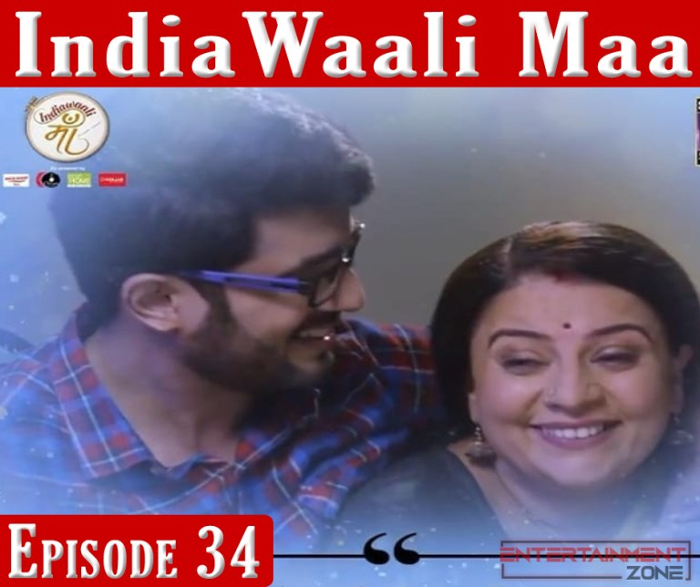 India Wali Maa Episode 34