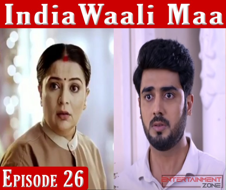 India Wali Maa Episode 26