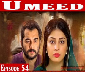 Umeed Episode 54