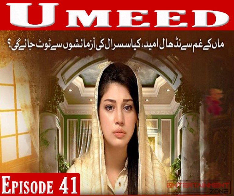 Umeed Episode 41