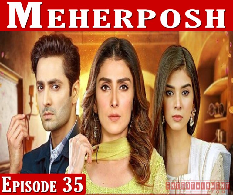 Meherposh Episode 35